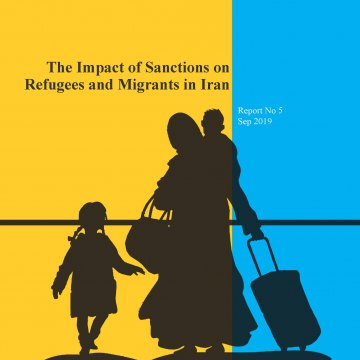 The Impact of Sanctions on Refugees and Migrants in Iran