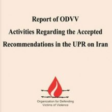 Report of ODVV Activities Regarding the Accepted Recommendations in the UPR on Iran - Report of ODVV Activities Regarding the Accepted Recommendations in the UPR on I