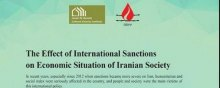 - The Effect of International Sanctions on Economic Situation of Iranian Society