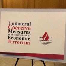 "- ""Unilateral Coercive Measures as an Instrument of Economic Terrorism"" Exhibit Held"